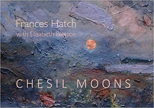 Chesil Moons - Frances Hatch