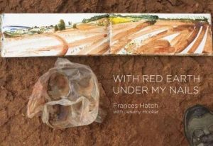 WITH RED EARTH UNDER MY NAILS